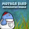 Mother Bird - Mathematics World