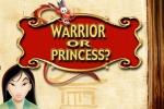 Mulan Warrior or Princess