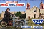 Nacho Libre Andale Nacho Andale