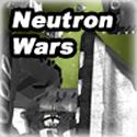 Neutron Wars