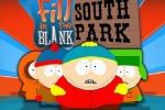 South Park Fill In The Blank