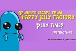 Spongy's Escape from Happy Jelly Factory