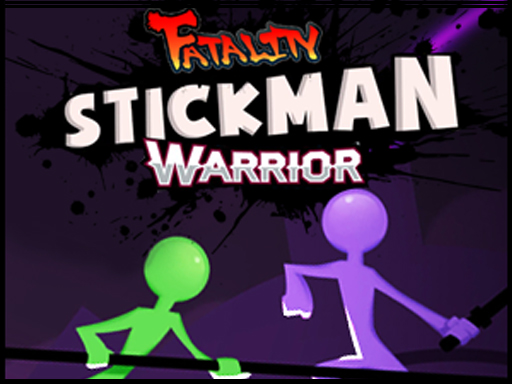Stickman Warrior Fatality