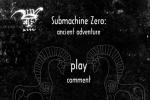 Submachine Zero - Ancient Adventure
