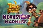 Tak Moonstone Madness