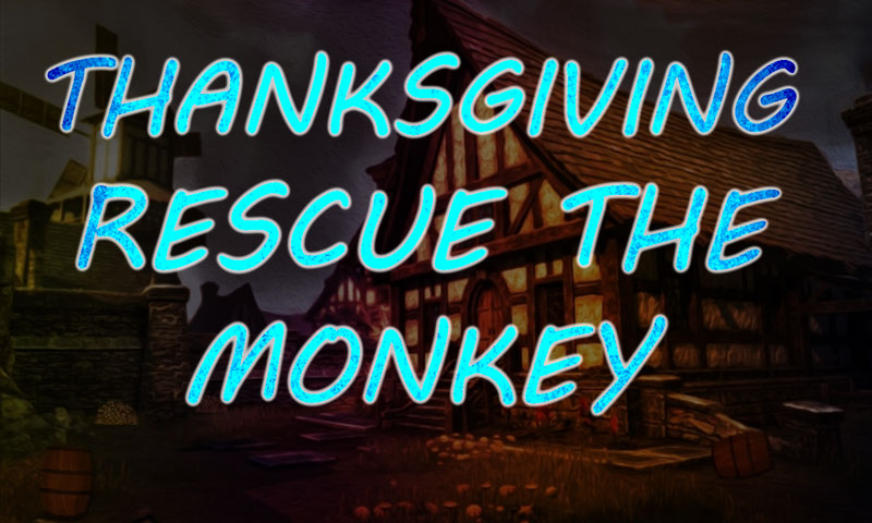 Thanksgiving Rescue The Monkey