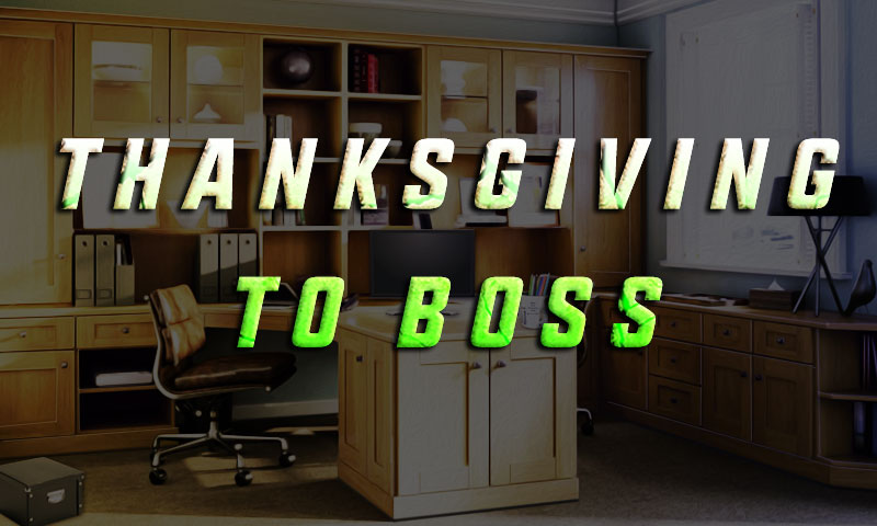 Thanksgiving To Boss