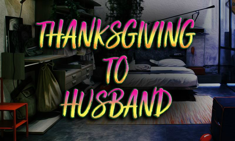 Thanksgiving To Husband