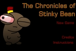 The Chronicals of Stinky Bean