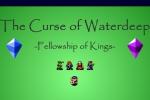 The Curse Of Waterdeep Fellowship Of Kings