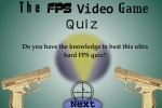 The FPS Video Game Quiz