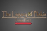 The Legacy of Pliskin Part 2