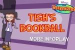 The Weekenders Tish's Bookball