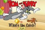 Tom And Jerry What's The Catch