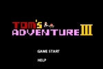 Tom's Adventure III