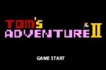 Toms Adventure 2