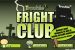 Trouble Fright Club