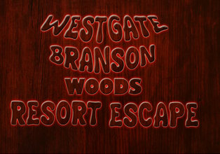 Westgate Branson Woods Resort Escape