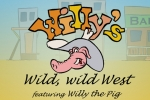Willy's Wild, Wild West