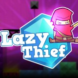 Lazy Thief