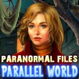 Paranormal Files: Parallel World