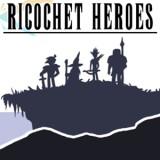 Ricochet Heroes
