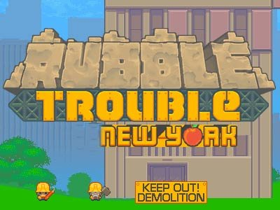 Rubble Trouble: New York