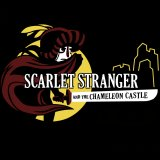 Scarlet Stranger and the Chameleon Castle