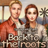 Springfield Farm Episode1: Back to the Roots