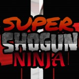 Super Shogun Ninja