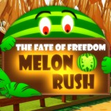 The Fate of Freedom Melon Rush