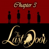 The Last Door. Chapter 3