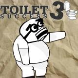 Toilet Succes 3