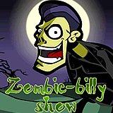 Zombie-Billy Show