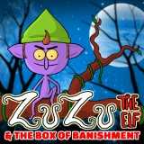 Zuzu the Elf & the Box of Banishment