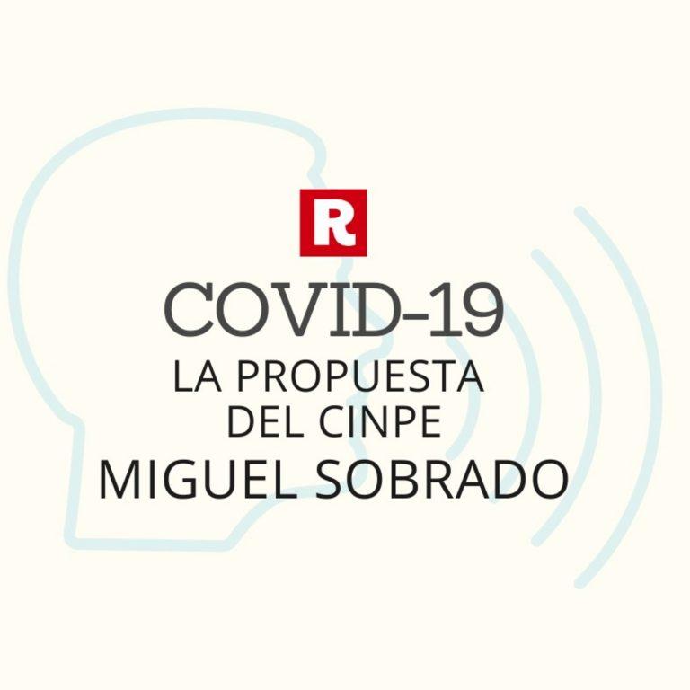 Miguel Sobrado: la propuesta del CINPE