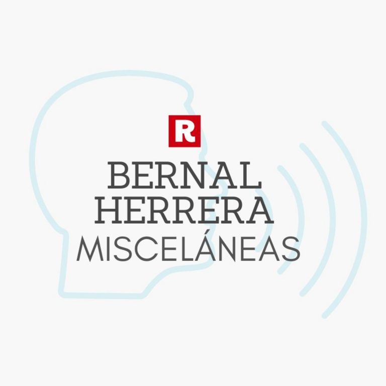 Miscelánea: Bernal Herrera.