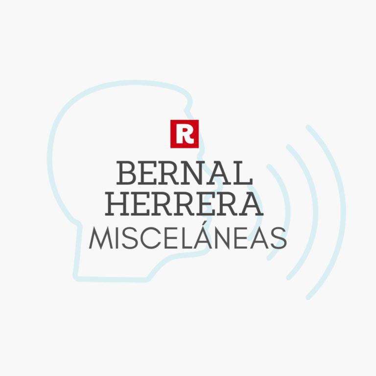 Miscelanea: Bernal Herrera