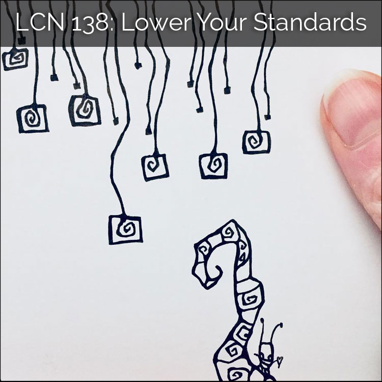 LCN 138: Lower Your Standards