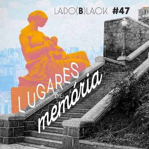 """Imagem da escadaria do bixiga em preto e branco, com os escritos nos degraus """"Lugares de memórias"""" e a imagem em duetone de rosa com amarelo da estátua da mãe preta. Ao fundo azul aparece a cidade de São Paulo com uma opacidade baixa."""