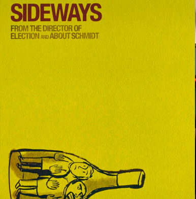 Sideways: Wine can make great movies!