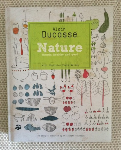 Alain Ducasse Nature cookbook