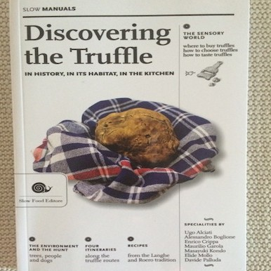 Discovering the Truffle in history, in its habitat, in the kitchen