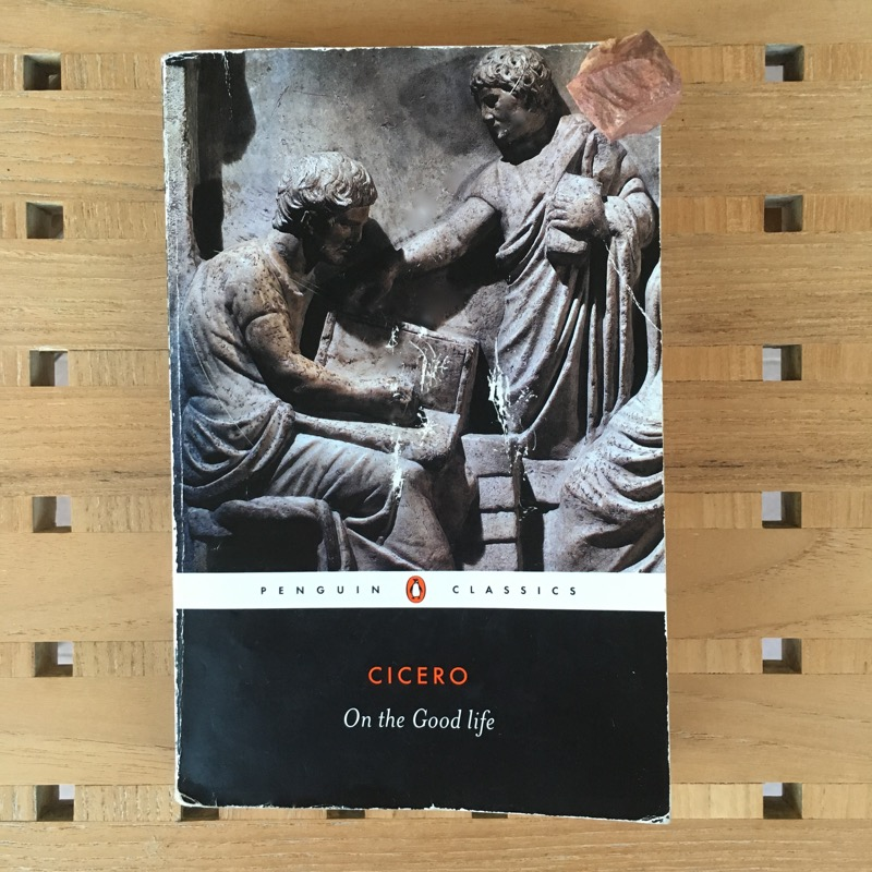 Cicero On the Good Life