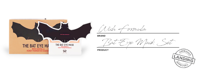 The wish formula bat mask