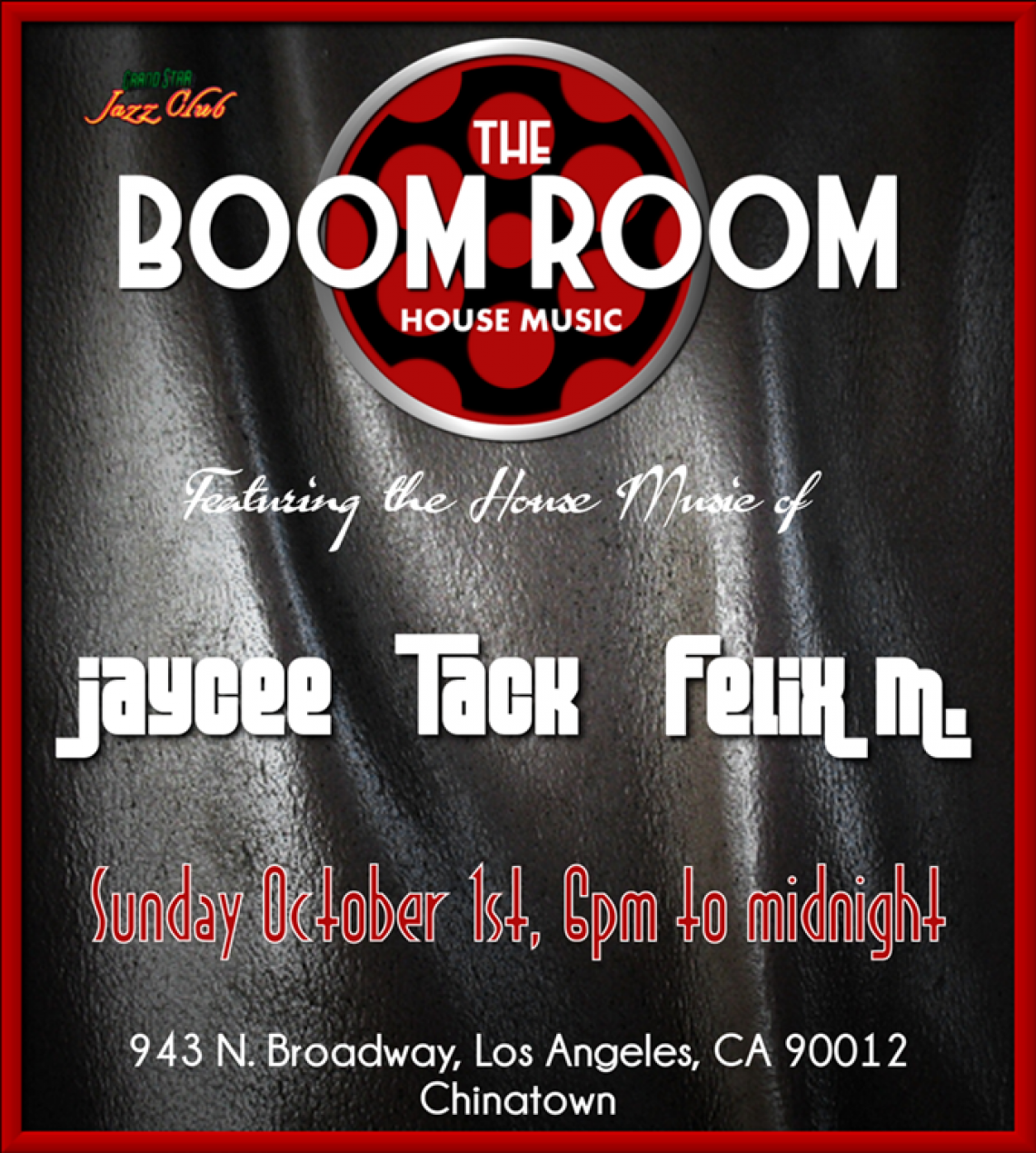 The Boom Room House Music Party at the Grand Star - Chinatown