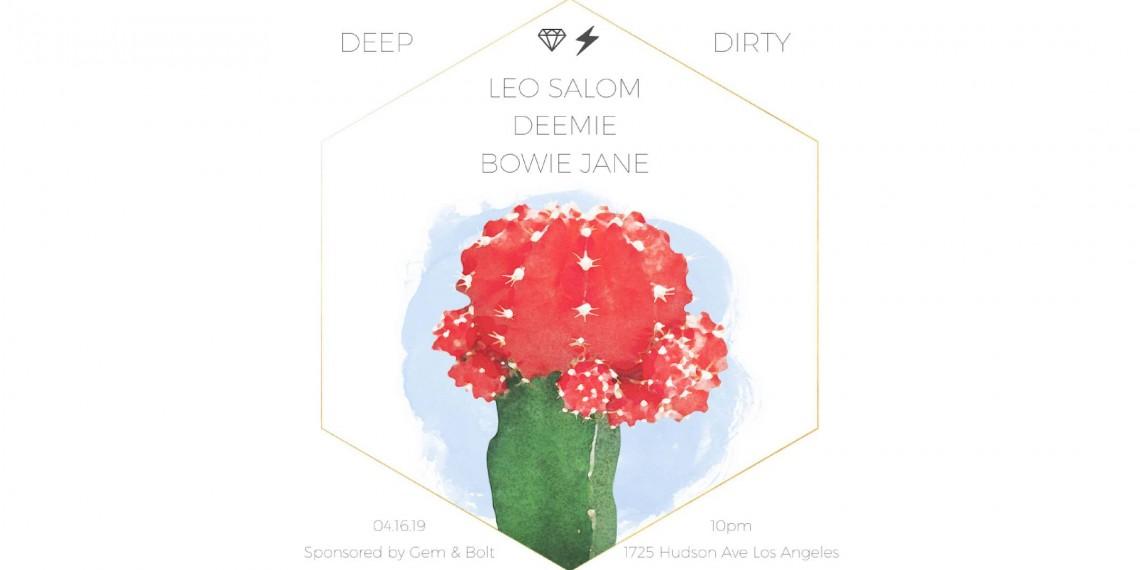 Deep and Dirty 4/16/2019