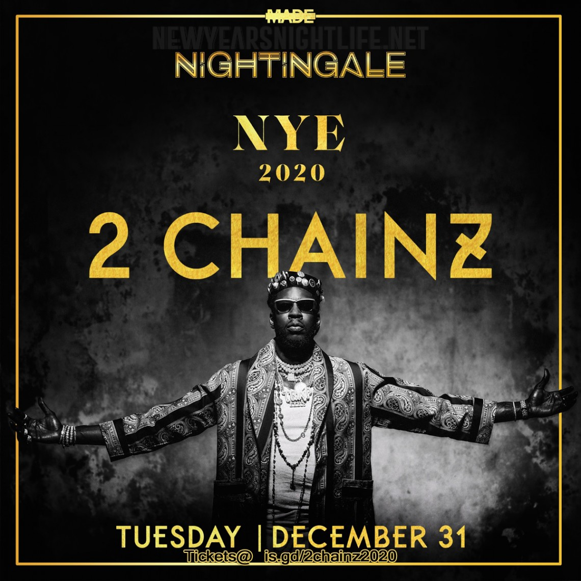 2 Chainz 2020 New Year's Eve