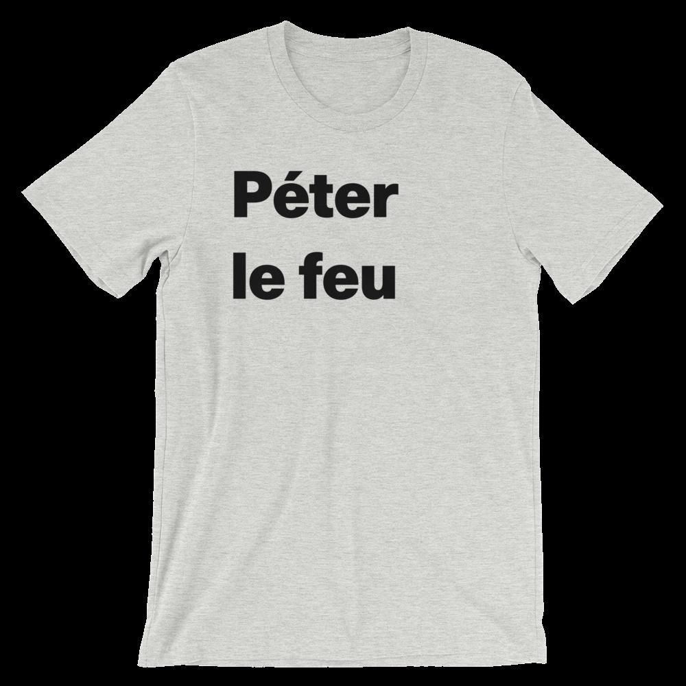 T-Shirt unisexe grisâtre «Péter le feu»