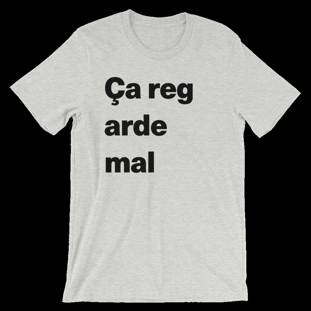 T-Shirt unisexe grisâtre «Ça regarde mal»